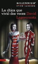 La chica que vivió dos veces (Serie Millennium 6) David Lagercrantz