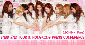 [ Vietsub ] SNSD HK Concert Press Conference