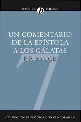 F. F. Bruce-Un Comentario De La Epístola a Los Gálatas-