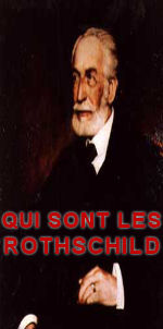 QUI SONT LES ROTHSCHILD ?