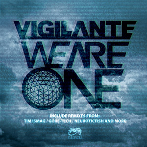 Vigilante - We Are One (2015)