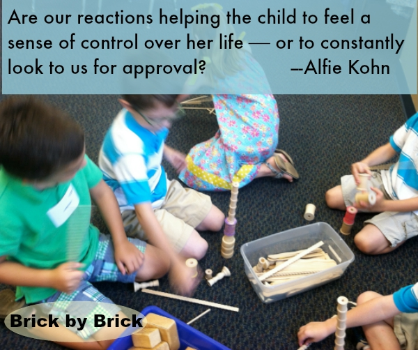 Alfie Kohn quote (Brick by Brick)