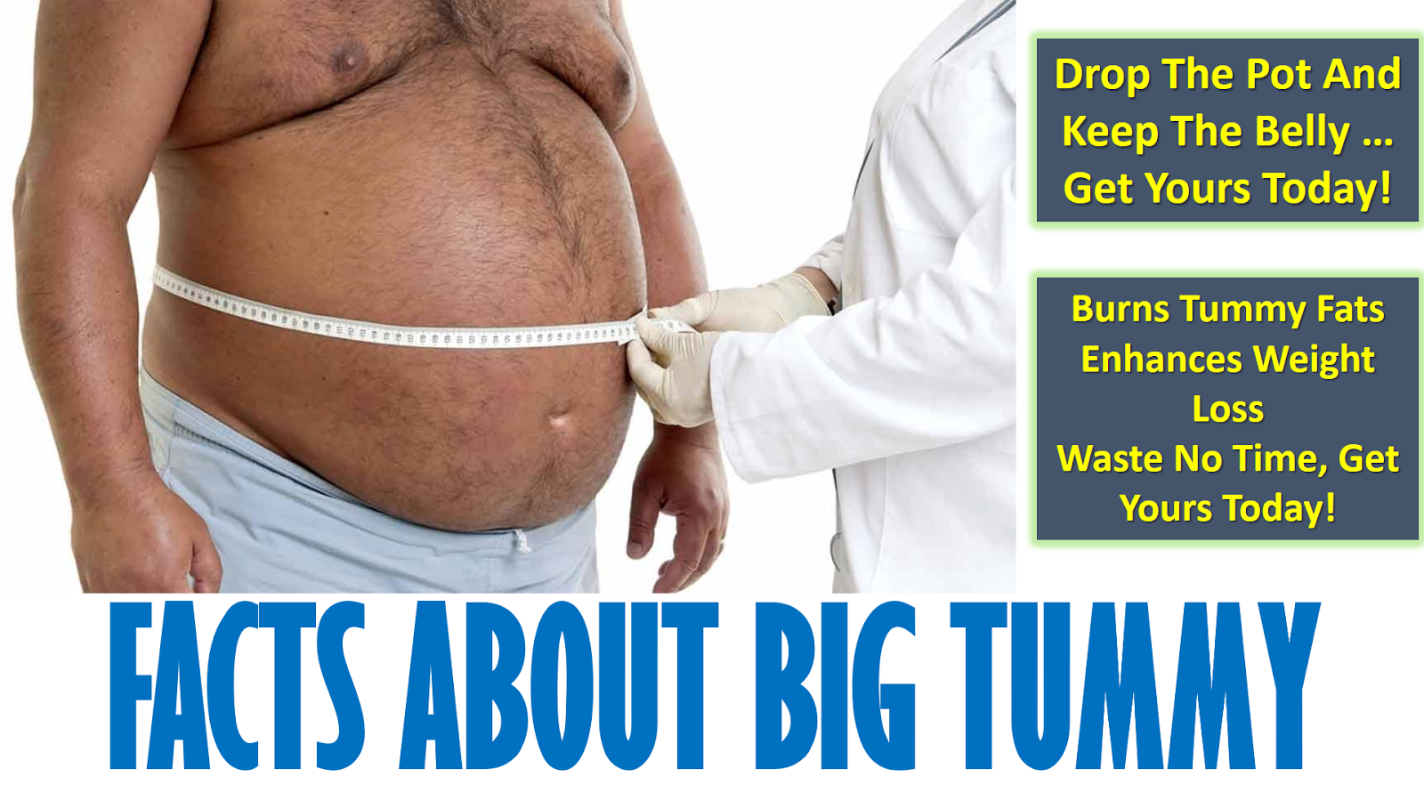 FACTS ABOUT BIG TUMMY