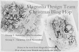 Magnolia DT Blog Hop