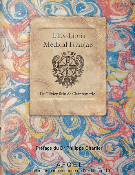 """""""L'Ex-libris Médical Français"""" disponible 39€ + port (sous l'onglet """"LIBRAIRIE"""" du site afcel.fr)"""