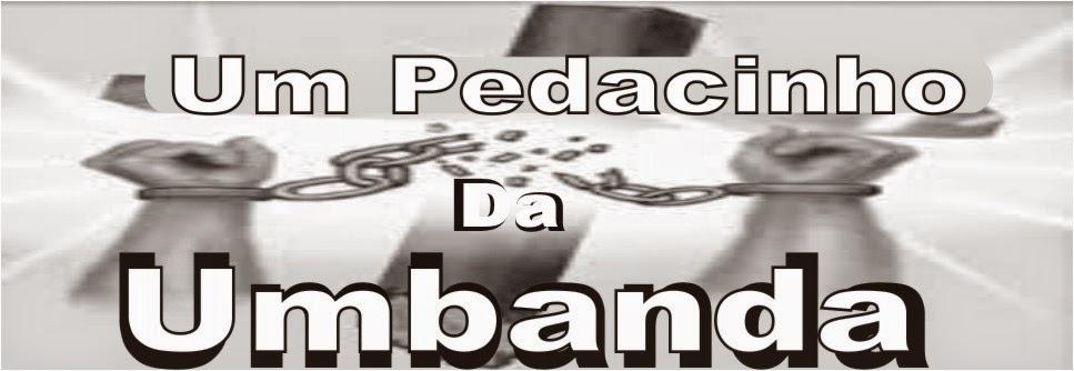um pedacinho da Umbanda