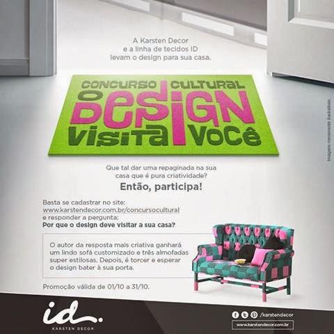 """Concurso Cultural """"O Design Visita Você - ID Karsten Decor""""."""
