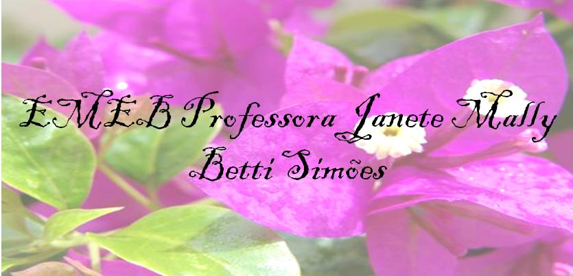 EMEB Profª Janete mally Betti Simões