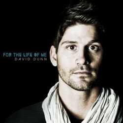 forthelifeofmedaviddunn Download   David Dunn   For The Life Of Me (2012)