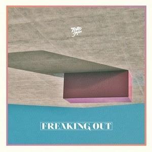 toroymoi Toro Y Moi - Freaking Out EP [8.0]