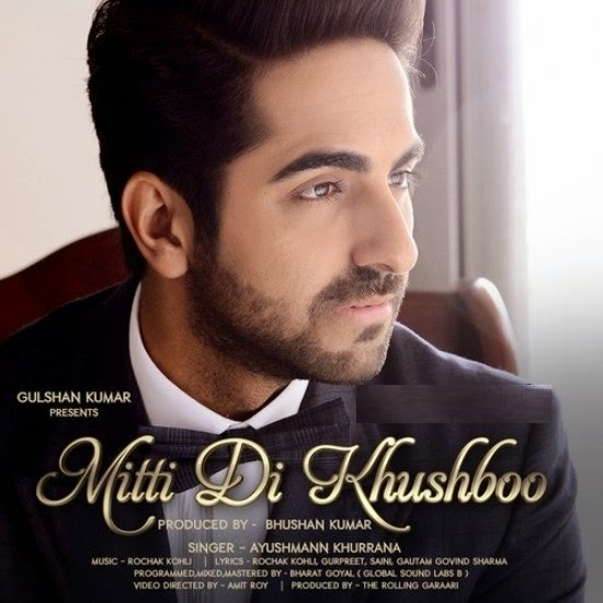 Mitti Di Khushboo - Ayushmann Khurrana (2014)