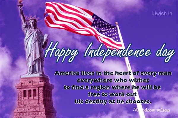 Happy Independence day USA e greetings and wishes with Statue of liberty and US flag with woodrow wilson quote.