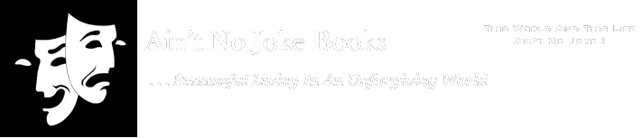 Ain&#39;t No Joke Books
