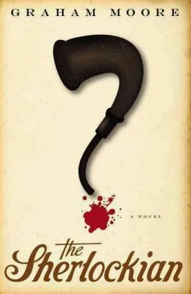 "Book cover: ""The Sherlockian"" by Graham Moore. In the image on the cover, fictional detective Sherlock Holmes' pipe and a spot of blood form a question mark."