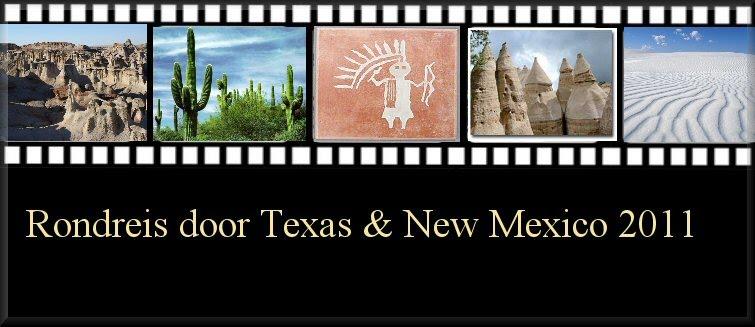 Rondreis door Texas en New Mexico 2011