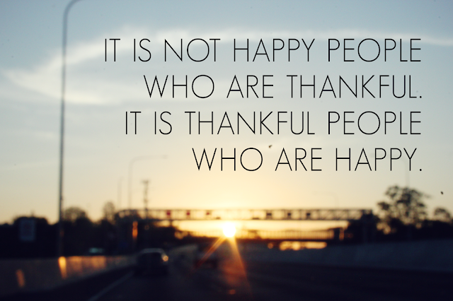 It is not happy people who are thankful. it is thankful people who are happy, It is not happy people who are thankful, it is thankful people who are happy, thankful quote, inspiring quotes
