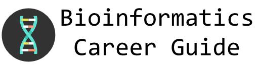 Bioinformatics Career Guide