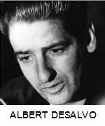 MOST INFAMOUS CRIME - ALBERT DESALVO