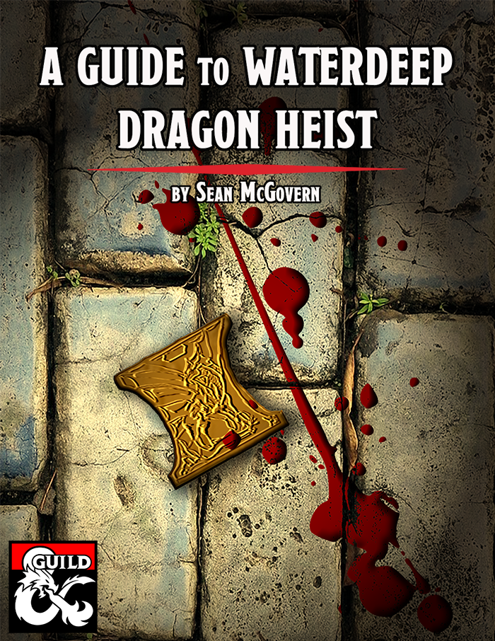A Guide to Waterdeep: Dragon Heist