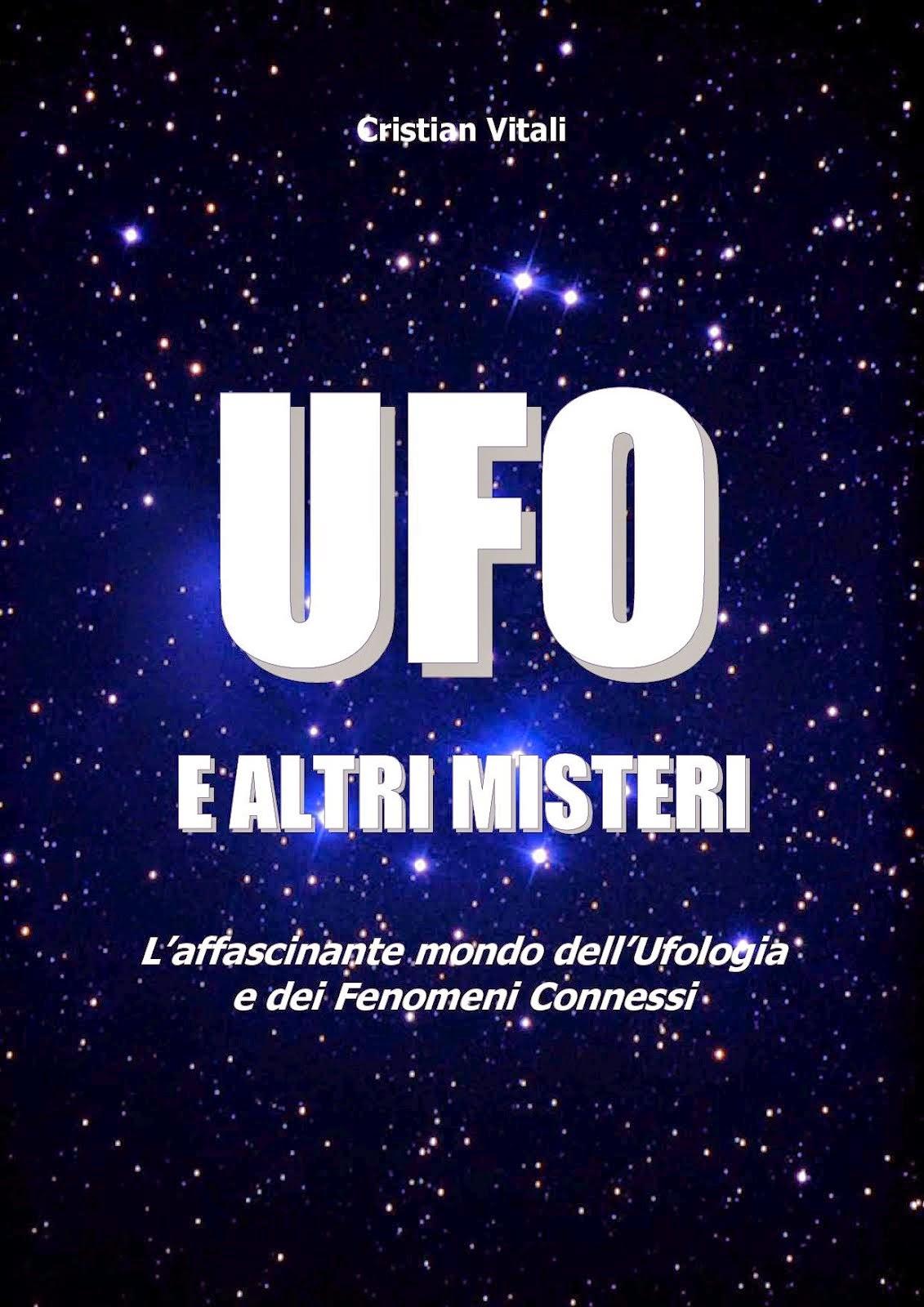 UFO E ALTRI MISTERI di DI CRISTIAN VITALI