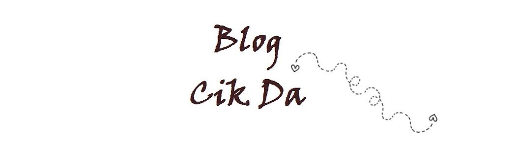 Blog Cik Da