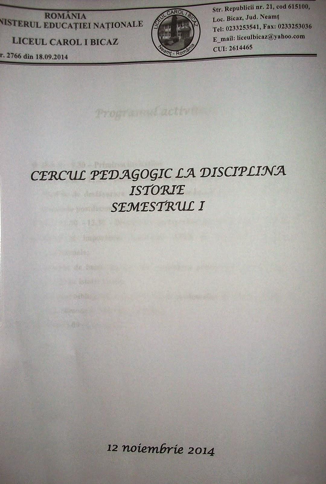 Cercul nr. 1 al profesorilor de Istorie din Neamţ, 12.11.2014