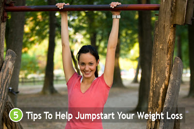 5 Tips To Help Jumpstart Your Weight Loss