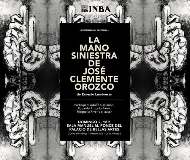 """Presentarán """"La mano siniestra de José Clemente Orozco"""" en el Palacio de Bellas Artes"""