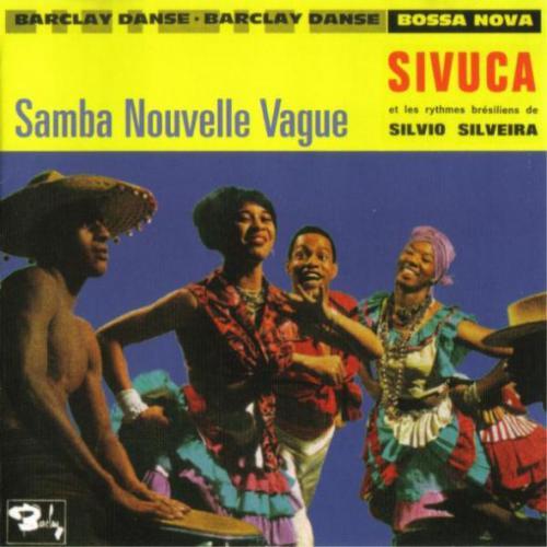 Sivuca - Samba Nouvelle Vague