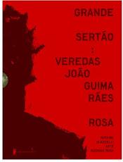 """Estamos lendo: """"Grande sertão: veredas"""" de Guimarães Rosa"""