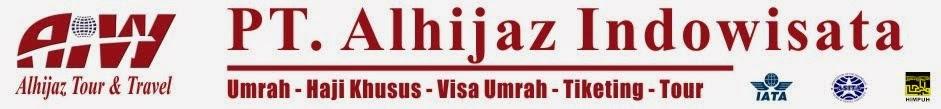 Info Jadwal dan Harga Promo Biaya Paket Umroh dan Haji Khusus Travel Alhijaz Jakarta