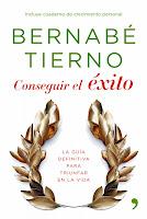 Bernabe Tierno Conseguir el exito La guia definitiva para triunfar en la vida