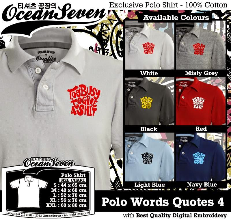 Kaos Polo Words Quotes 4