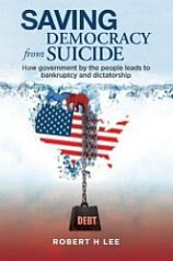 'Saving Democracy from Suicide' by Robert H. Lee