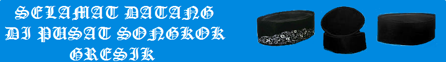 Songkok Gresik|Songkok Nasional|Grosir Songkok
