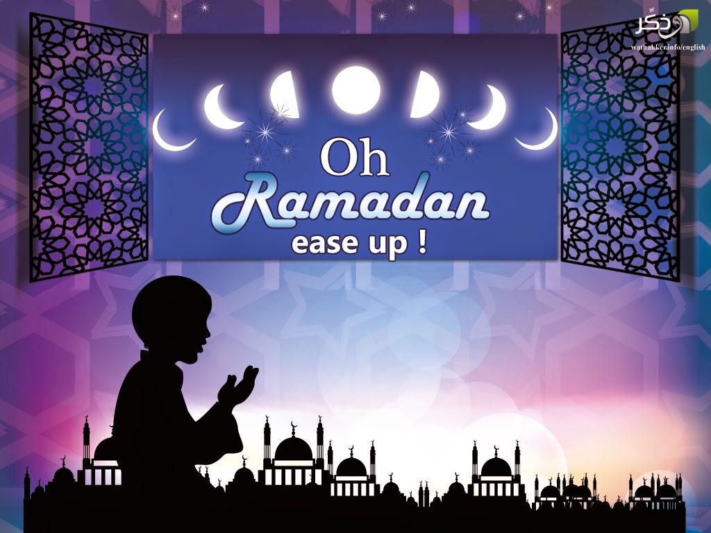 oh Ramadan ease up