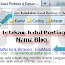 Tips Meletakan Judul Posting di Depan Nama Blog