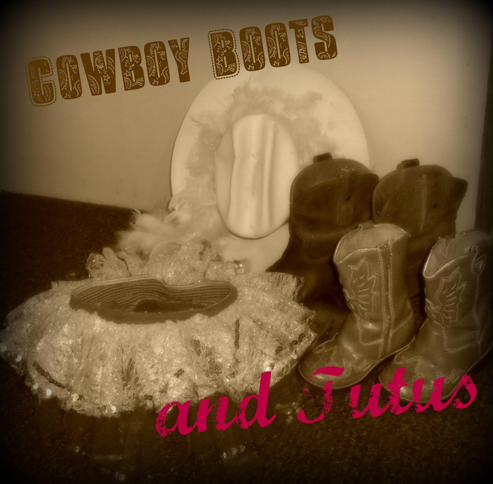 Cowboy Boots & Tutu's