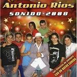 Antonio Ríos - SONIDO 2008 Disco Completo