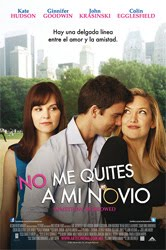 Caratula de No me quites a mi Novio (Something Borrowed)