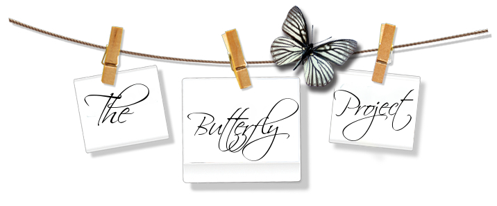 Be Present...The Butterfly Project