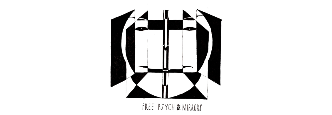Free Psych and Mirrors