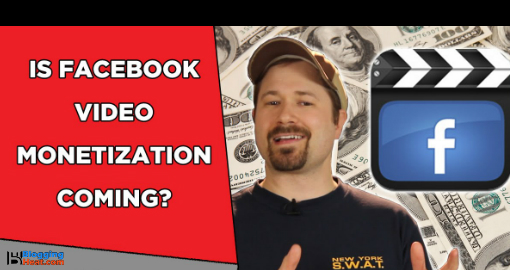 How To Make Money on Facebook With Videos Monetization