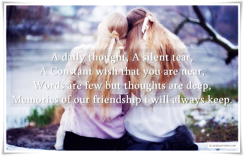 Memories Of Our Friendship I Will Always Keep, Picture Quotes, Love Quotes, Sad Quotes, Sweet Quotes, Birthday Quotes, Friendship Quotes, Inspirational Quotes, Tagalog Quotes