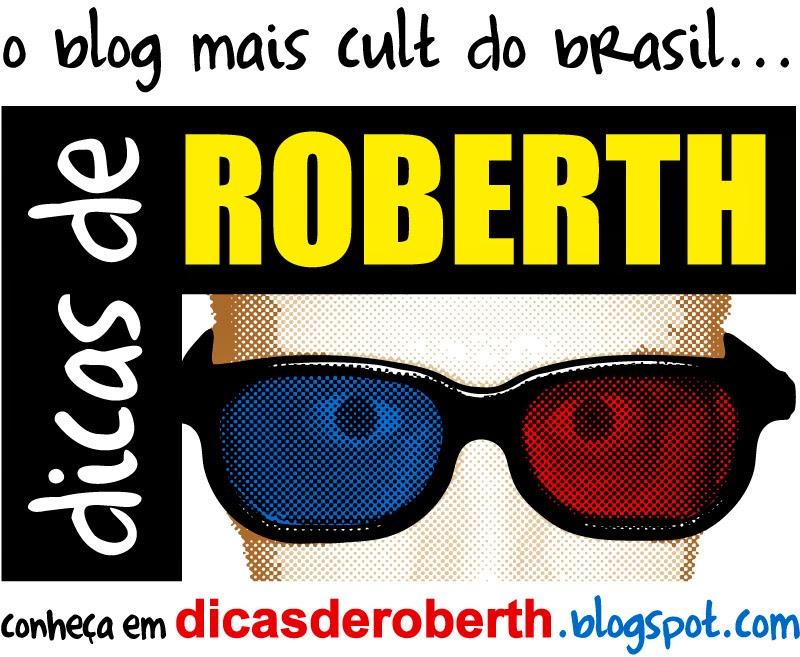 DICAS DE ROBERTH