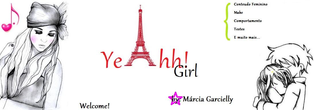 Yeahh! Girl