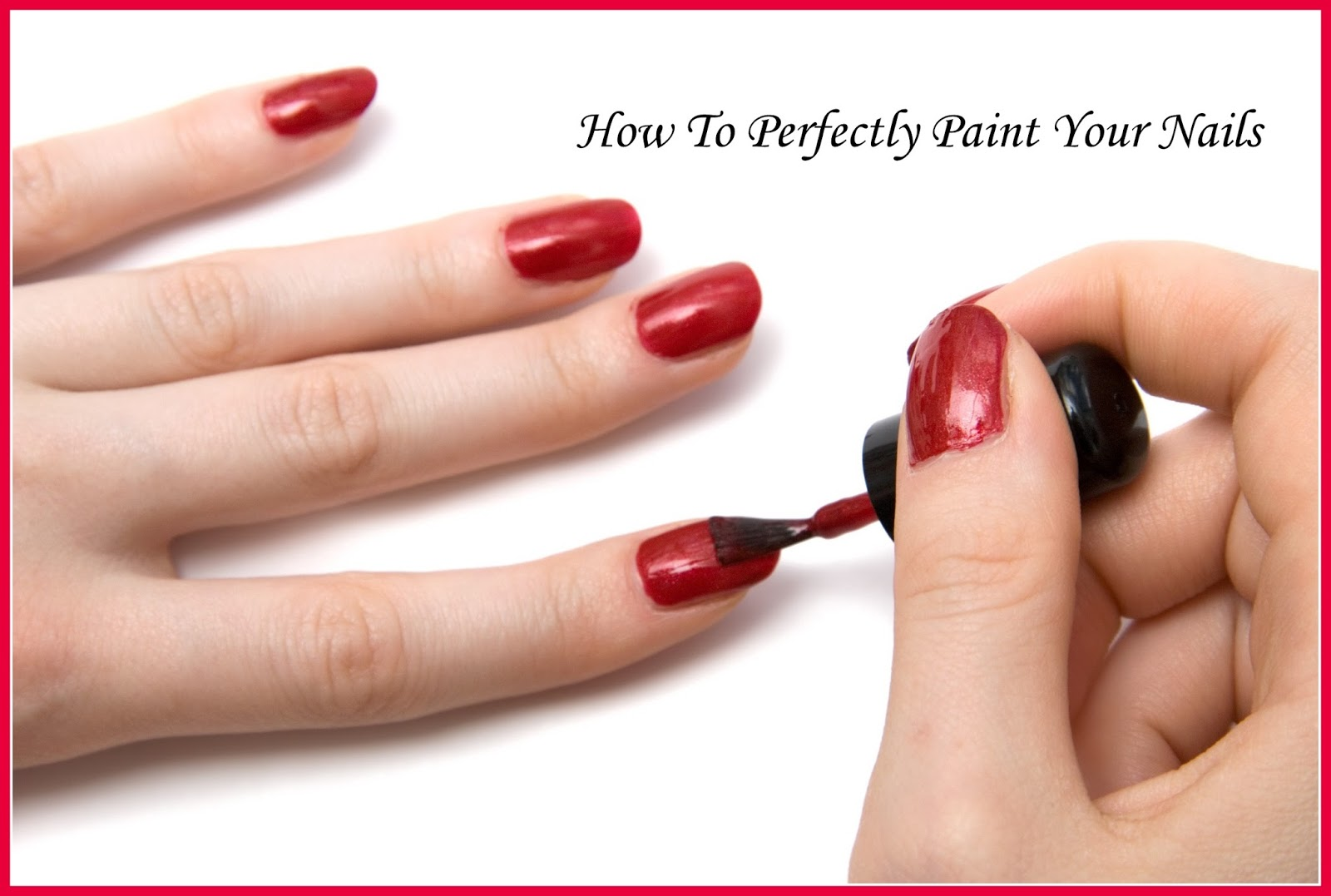 KhushiWorld: How To Perfectly Paint Your Nails