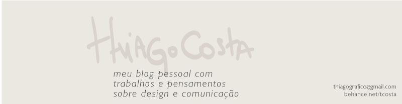 thiago costa, designer. blog e portfólio.