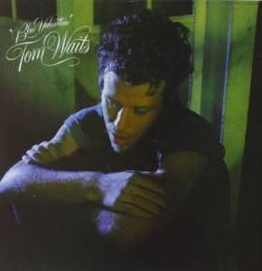 Tom Waits - Blue valentine (1978)
