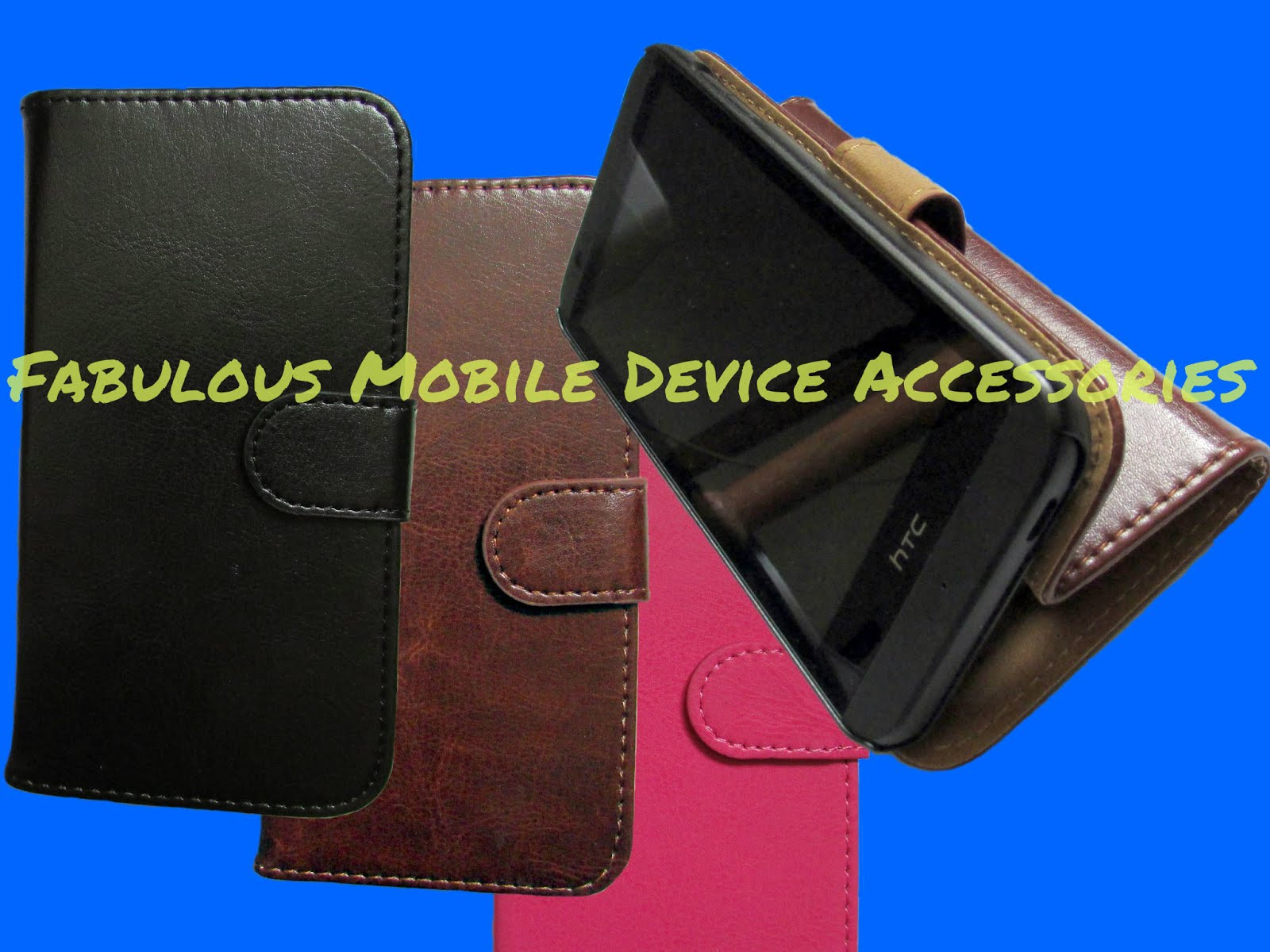 Fabulous Mobile Device Accessories